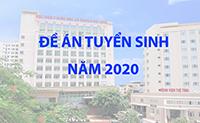 Đề án tuyển sinh Đại học (Chính quy và Liên thông chính quy) năm 2020 - Bản rút gọn và Bản đầy đủ
